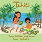 Album Tahiti: chansons, berceuses et danses de Auguste Tagaroa