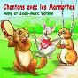 Album Chantons avec les marmottes de Anny Versini / Jean-Marc Versini