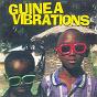 Compilation Guinea vibrations avec Kerfela Kanté / Sékouba Bambino / Mory Kanté / Fodé Kouyaté / Amadou Sodia...