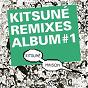 Compilation Kitsuné remixes album #1 (bonus track version) avec Appaloosa / La Roux / Autokratz / In Flagranti / Boys Noize...