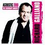 Album Acoustic trio: the legendary concert (feat. jean-marie ecay & jean-philippe viret) de Richard Galliano