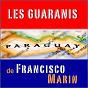 Album Los guaranis de francisco marin de Les Guaranis de Francisco Marin