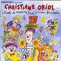 Album A l'école de madame nicole et autres fariboles de Christiane Oriol