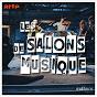Compilation Les salons de musique avec Serena Fisseau / Gabriel le Magadure / Valentin Erben / Shani Diluka / Rosemary Standley...