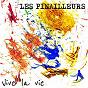 Album Vive la vie de Les Pinailleurs