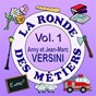 Album La ronde des métiers, vol. 1 de Anny Versini, Jean-Marc Versini