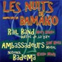 Compilation Les nuits de bamako: années 70 - 78 avec Rail Band / Les Ambassadeurs / Salif Keïta / Mory Kanté / Kassé Mady Diabaté