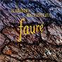 Album Fauré: Ballade, Thème et variations & 4 Nocturnes de Alexandra Matvievskaya / Gabriel Fauré