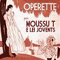 Album Opérette, vol. 1 de Moussu T E Lei Jovents