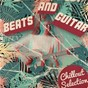 Compilation Beats and guitar - chillout selection avec Wagu / J Cob / Ingo Herrmann / Lars Fruauff / Thomas Rothenberger...
