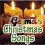 Compilation Traditional german christmas songs avec Carl Riedel / Trad. / Michael Dee / Franz Xaver Gruber / Philipp Friedrich Silcher...