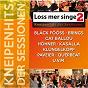 Compilation Loss mer singe - kneipenhits der sessionen 2 avec Hanak / H Alfter, C Blum, K Engel / Brings / H Knipp, Black Fooss, I Lauten / Black Fooss...
