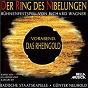 Album Wagner: Der Ring des Nibelungen, Vorabend - Das Rheingold de Gunter Neuhold / Badische Staatskapelle / Richard Wagner