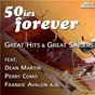 "Compilation 50ies forever - great hits & great singers avec Brooks, Vogel / Tiomkin, Washington / Frankie Laine / Leiber, Stoller / Elvis Presley ""The King""..."
