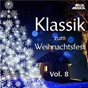 Compilation Klassik zum weihnachtsfest, vol. 8 avec Boris Björn Bagger / Jean-Sébastien Bach / Léopold Mozart / Antonio Vivaldi / Georg Friedrich Haendel...