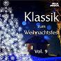 Compilation Klassik zum Weihnachtsfest, Vol. 9 avec Alberto Lizzio / Antonio Vivaldi / Claude Debussy / Georg Friedrich Haendel / Jean-Sébastien Bach...