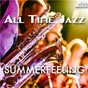 Compilation All Time Jazz: Summerfeeling avec Peter Littman / The Art Tatum Ben Webster Quartet / Chet Baker, Russ Freeman, Carson Smith, Bob Neel / Russ Freeman / Carson Smith...