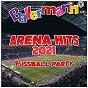 Compilation Ballermann Arena Hits 2021 - Fussball Party avec Jay Frog / Fussballhelden / Tim Toupet / Champs United / DJ Jupp...