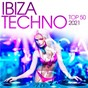 Compilation Ibiza Techno Top 50 : 2021 avec Pnau / Monika Kruse / Thomas Schuhmacher / Gregor Tresher / Petar Dundov...