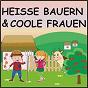 Compilation Heisse bauern & coole frauen avec Heiner Hilleringmann / Petty, Kaegbein / Peter Steffen / Haller / Rudi Radi...