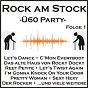 Compilation Rock am stock - ü60-party, folge 1 avec Laudis, Hellmer / Lee / Chris Montez / Hamblen, Feltz / Peter Kraus...