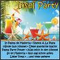 Compilation Insel party avec Carsten Sanders / La Bionda, Righi / Danny Davies / Haberlach, Grabowski, Simons / Laugner, Sildatke, Koch, Liesmann, Apitz...