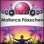 Compilation Mallorca föxxchen avec KKB / Becker, Schuld / Carsten Luna / Glas, Muller / Jana Bara...