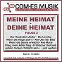 Compilation Meine heimat - deine heimat, folge 2 avec Vincent, Lego / De Rouge, Mende, Rouge, Applegate / Kurt Kellner / Heilmann / Donautaler Dirndl...