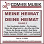 Compilation Meine heimat - deine heimat, folge 2 avec Die Rachenputzer / De Rouge, Mende, Rouge, Applegate / Kurt Kellner / Heilmann / Donautaler Dirndl...