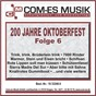 Compilation 200 jahre oktoberfest, folge 6 avec Bruhn, Blecher / Birr, Meyer / Malte Mallotze / Trad ,zankl, Rockelein,kluger, Trad ,zankl, Lorens,zankl / Hofbrauhaus Festkapelle...