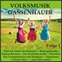 Compilation Volksmusik gassenhauer, folge 1 avec Die 3 Lustigen Moosacher / Chmela / Karl Moik / Schwarz Black, Reinehr / Schorsch Eger & Seine Original Weinbergmusikanten...