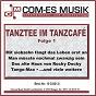 Compilation Tanztee im tanzcafé, folge 1 avec Trad , Guard / Niessen, Relin / Hildegard Knef / Casucci, Brammer / Dutch Show & Dance Orchestra...
