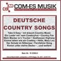 Compilation Deutsche country songs avec Tony Cajee S Country Five / Reichling, Eckardt / Mahlzahn, Reibo / Mary Mcallan / Weber, Haseler...