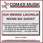 Compilation Ich werde lächeln wenn du gehst avec Malinowski / Bohlen, Berg / Annelie Michel / Schreiber, Sonberger, Brandes / Desert Sons...