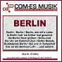 Compilation Berlin avec Barks / Pockriss, Olsen / MDR / Das Deutsche Fernsehballett / Paulsen, Raschek...