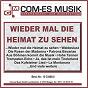 Compilation Wieder mal die heimat zu sehen avec Kallentin, Herchenbach / Sehrt / Angelika Siegel / Trad , Silcher, Heine / Kurt Rulf...