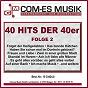 Compilation 40 hits der 40er, folge 2 avec Rudi Schuricke / Bochmann, Knauf / Willy Fritsch / Steimel, Siegel / Ilse Werner...