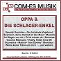 Compilation Oppa & die schlager-enkel avec Scharfenberger, Busch, Pinelli / Carsten, Lach / Margot Eskens / Kaye, Hill, Lee, Gerard, Gordon / Rex Gildo...