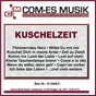 Compilation Kuschelzeit avec Rosi Karger / Hundling / Corina Sommer / Simons, Reith / Steven Heart...