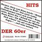 Compilation Hits der 60er avec Heider, Relin / Bruhn, Loose, Deutscher / Miami Ritmo / Olias, Rotenburg / Freddy Quinn...