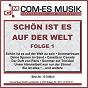 Compilation Schön ist es auf der welt, folge 1 avec Vance, Pockriss, Loose / Hertha, Siegel / Tim & Kim / Schleicher, Hofius / Audrey Landers...
