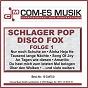 Compilation Schlager pop disco fox, folge 1 avec Copyright Control / Koopmanns / Schlagerwerk / José Julien / Pösinger, Silver...