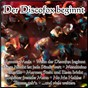 Compilation Der discofox beginnt avec Bruhn, Loose, Deutscher / Farina, Minellono / Andrea Stein / Neuner, Gabay / Miami Ritmo...