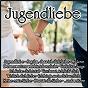 Compilation Jugendliebe avec Nadine Norelle / Henning, Lasch / Ute Freudenberg / Berens, Bolte / Sandy Gold...