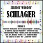 Compilation Immer wieder schlager, folge 1 avec Chris Roberts / White / Jay / Nina & Mike / Hosey...