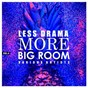 Compilation Less drama more big room, vol. 4 avec Nimi Dovrat / Dima Rise / Timur Hartmann / David Giraldo / Glen C...