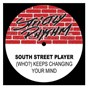 Album (who?) keeps changing your mind de South Street Player