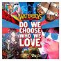 Album Do we choose who we love de The Waterboys