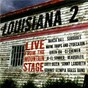 Compilation Louisiana 2: live from the mountain stage avec Jo el Sonnier / Marcia Ball / Wayne Toups / Iguanas / The Dirty Dozen Brass Band...