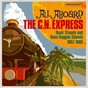 """Compilation All Aboard The C.N. Express: Rock Steady & Boss Reggae Sounds From 1967 & 1968 avec Lyn Taitt & the Jets / Eric """"Monty"""" Morris / Ainsley Morris / Lee """"Scratch"""" Perry / Theo Beckford..."""